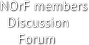 NOrF members       Discussion       Forum